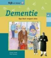 Dementie : opa Bart vergeet alles