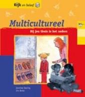 Multicultureel : bij jou thuis is het anders
