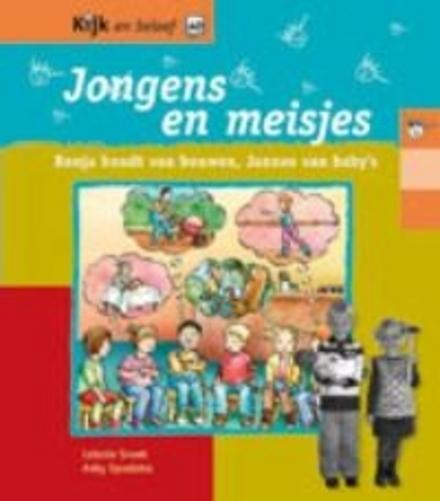 Jongens en meisjes : Ronja houdt van bouwen, Jannes van baby's