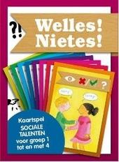 Welles! Nietes! : kaartspel sociale talenten voor groep 1 tot en met 4