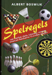 Spelregels : honkbal, biljarten, tennis, snooker, handbal, bowlen, surfen, korfbal, rugby, waterpolo, volleybal, sq...
