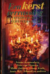 Een kerstverrassing : de sfeervolste kerstverhalen