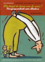 Wie knipt de tenen van de reus ? : Versjesgroeiboek voor kleuters