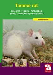 De tamme rat : voeding, verzorging, aanschaf, huisvesting, voortplanting, gezondheid en nog veel meer