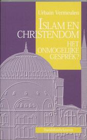 Islam en christendom : het onmogelijke gesprek ?
