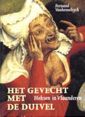 Het gevecht met de duivel : heksen in Vlaanderen