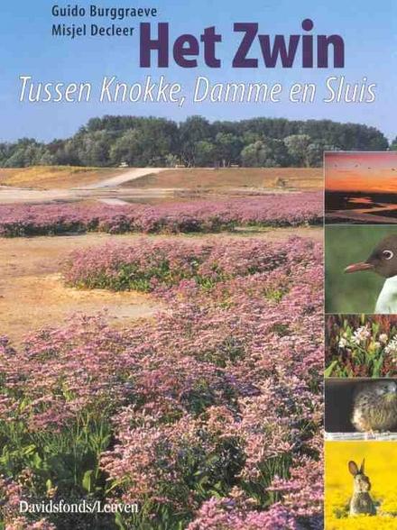Het Zwin : tussen Knokke, Damme en Sluis