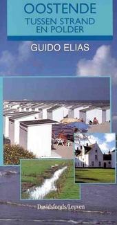 Oostende : tussen strand en polder
