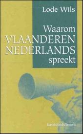 Waarom Vlaanderen Nederlands spreekt