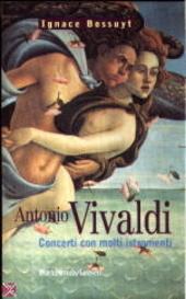 Antonio Vivaldi : concerti con molti istromenti
