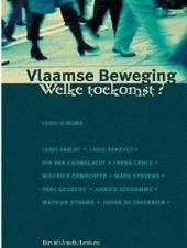 Vlaamse Beweging : welke toekomst ?