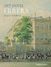 Het Hotel Errera : ambtswoning van de Vlaamse regering te Brussel