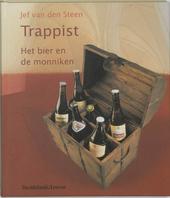 Trappist : het bier en de monniken