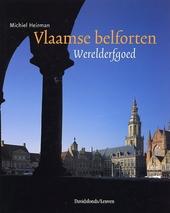 Vlaamse belforten : werelderfgoed