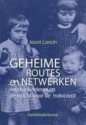 Geheime routes en netwerken : Joodse kinderen op de vlucht voor de holocaust