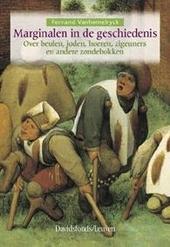 Marginalen in de geschiedenis : over beulen, joden, hoeren, zigeuners en andere zondebokken