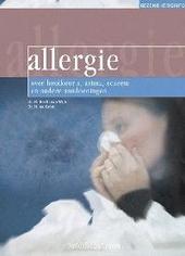 Allergie : over hooikoorts, astma, eczeem en andere aandoeningen