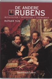 De andere Rubens : activiteiten, interesses, leefwereld
