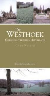 De Westhoek : Poperinge, Vleteren, Heuvelland