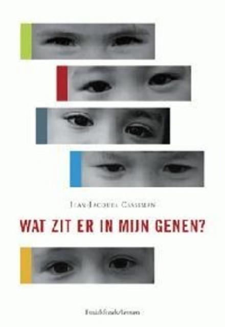 Wat zit er in mijn genen ?