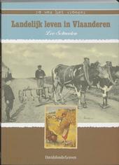 Zo was het vroeger : landelijk leven in Vlaanderen