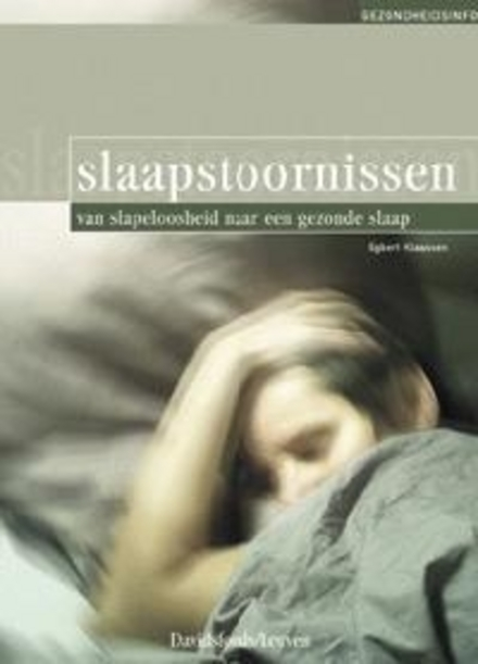 Slaapstoornissen : van slapeloosheid naar een gezonde slaap