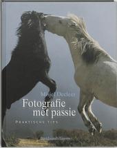 Fotografie met passie : praktische tips