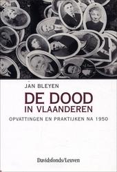 De dood in Vlaanderen : opvattingen en praktijken na 1950