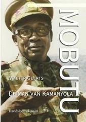 Mobutu : de man van Kamanyola