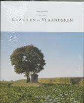 Kapellen in Vlaanderen : vergeten verleden