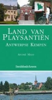 Land van Playsantiën : Antwerpse Kempen