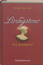 Mrs. Livingstone : een biografie