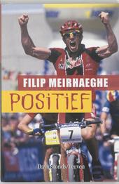 Positief : een bloedstollende autobiografie over topsport
