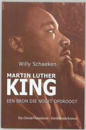 Martin Luther King : een bron die nooit opdroogt
