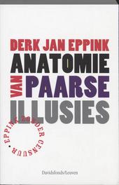 Anatomie van paarse illusies : Eppink, zonder censuur