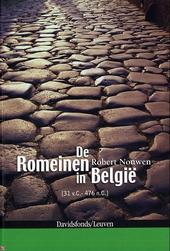 De Romeinen in België 31 v.C. - 476 n.C.
