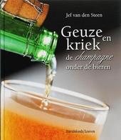 Geuze en kriek : de champagne onder de bieren