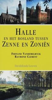Halle en het Bosland tussen Zenne en Zoniën