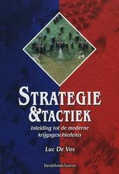 Strategie en tactiek : inleiding tot de moderne krijgsgeschiedenis