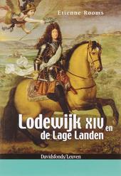 Lodewijk XIV en de Lage Landen