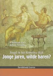 Jeugd in het Romeinse Rijk : jonge jaren, wilde haren?