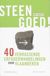 Steengoed! : 40 verrassende erfgoedwandelingen door Vlaanderen
