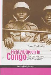 Achterblijven in Congo : een drama voor de Congolezen?