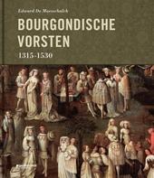 De Bourgondische vorsten 1315-1530