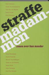 Straffe madammen : zonen over hun moeder