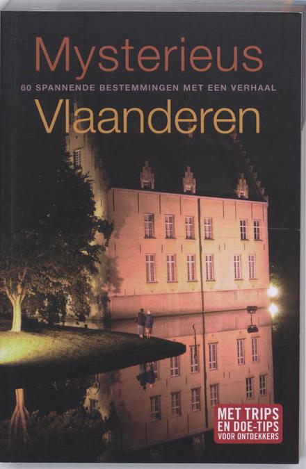 Mysterieus Vlaanderen : beleef je eigen verhaal!