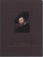Het Rubenshuis : het ongeschreven verhaal van De Vrienden en de collectie