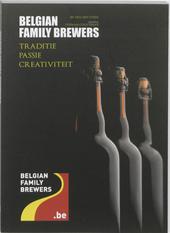 Belgian Family Brewers : Traditie, passie, creativiteit