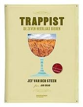 Trappist : de zeven heerlijke bieren