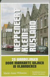 Van Heppeneert tot Klein Rusland : 25 wandelingen door markante wijken in Vlaanderen